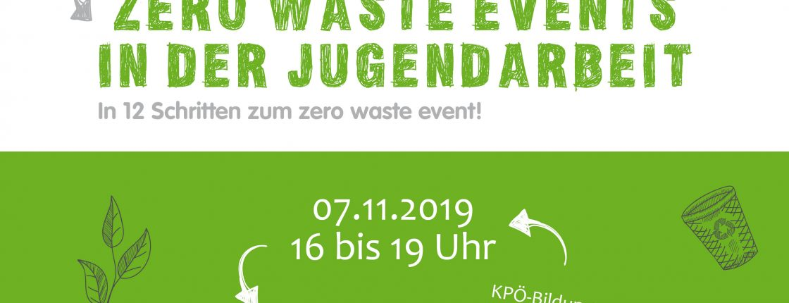Workshop zero waste events in der Jugendarbeit am 7. November – bereits stattgefunden!