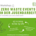 Workshop: zero waste events in der Jugendarbeit. 7. November – ausgebucht!