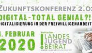 """Zukunftskonferenz """"digital - total genial?! Digitalisierung in der Freiwilligenarbeit"""""""