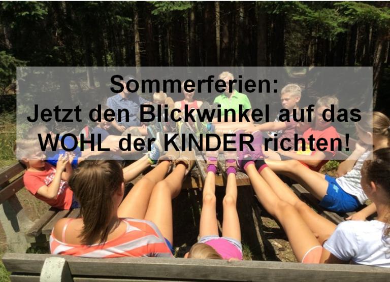 Sommerferien: Blickwinkel auf das Wohl der Kinder richten!
