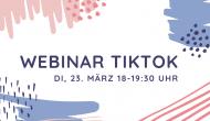 "Einladung Webinar ""TikTok"""