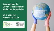 """Webinar """"Auswirkungen der COVID-19 Pandemie auf Kinder und Jugendliche"""""""